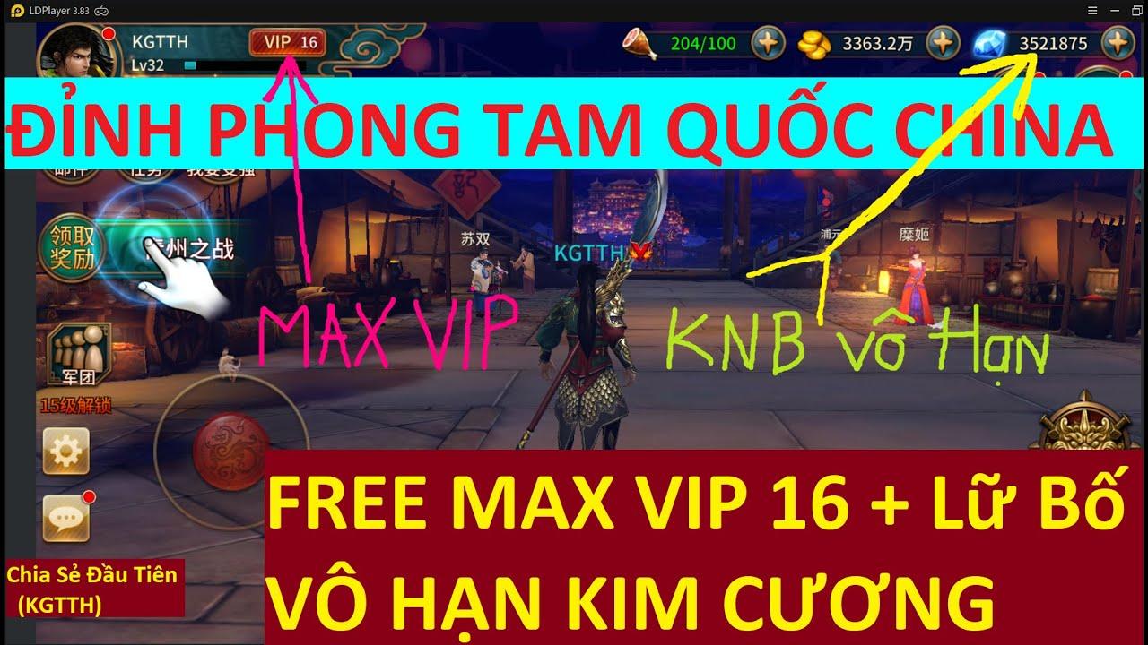 Game Lậu Mobile 2020 Đỉnh Phong Tam Quốc Lậu Bản China Free Tỷ KNB + Full Vip 16 | KGTTH