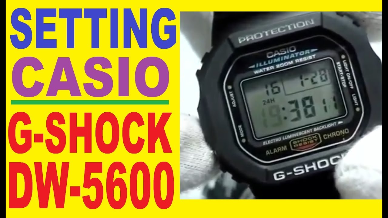 Setting G-shock Dw-5600e Manual For Use