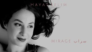 Hayat Selim - Mirage  سراب  (Original Film Theme Song)