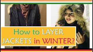 How to Dress Warm in the Winter + Jacket Layering Hacks + Layering Clothes 2018