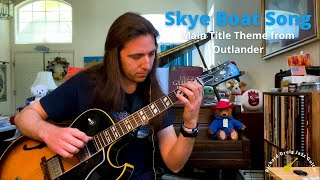 Skye Boat Song (Main Title Theme from Outlander) - guitar arrangement by Richard Greig