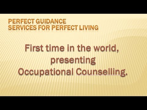 Perfect Guidance Services for Perfect Living - Occupational Counselling