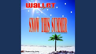 Snow This Summer (feat. Stressmatic)
