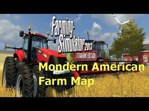 Let's Play Farming Simulator 2013 Modern American Map Modded Ep2