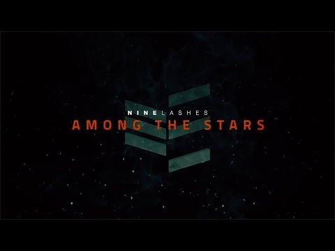 Nine Lashes – Among the Stars