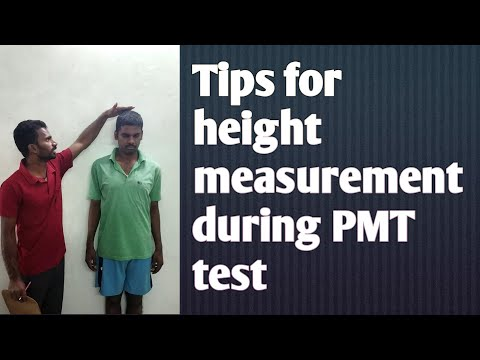 Tips For Height Measurement During Your PMT TEST.