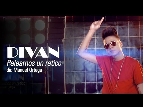 DIVAN - Pelearnos Un Ratico (Video Oficial HD by Manuel Ortega)