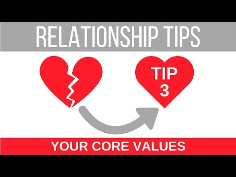 Relationship Tips   Your Core Values