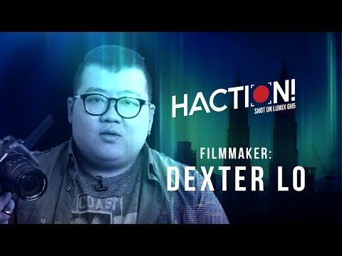 Filmmaker Dexter Lo | HACTION!