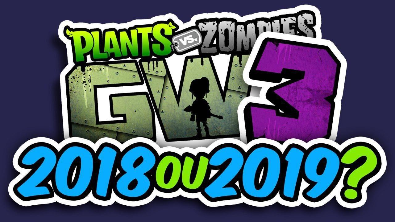 plants vs zombies garden warfare 3 2018 ou 2019 - Pvz Garden Warfare 3
