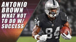 Antonio Brown: Metamorphosis into NFL Villain