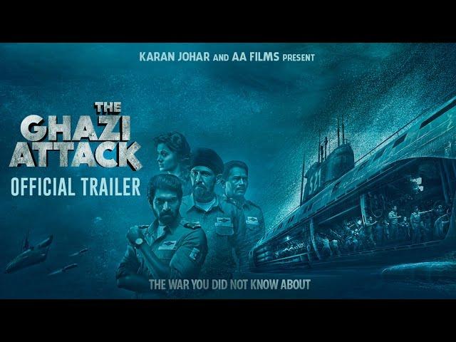 The Ghazi Attack | Official Trailer | Karan Johar | Rana Daggubati | Taapsee Pannu