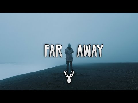 Far Away | Chill Out Mix