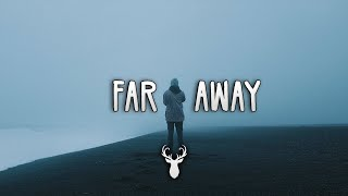 Far Away   Chill Out Mix