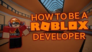 How to be a Roblox developer!