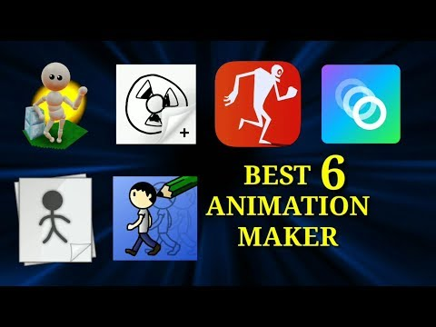 Best 6 Animation Maker Apps