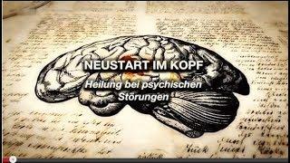 Neustart im Kopf  / Heilung bei psychischen Störungen  /  Doku