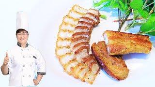 Cách làm thịt  BA RỌI CHIÊN giòn rụm, vị giống heo quay/ Nấu Ăn Ngon
