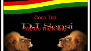 Coco Tea We Do The Killing