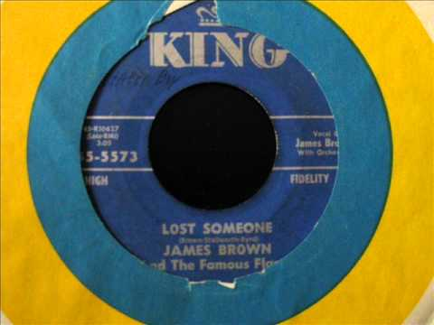 LOST SOMEONE - JAMES BROWN And The Famous Flames
