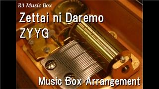 "Zettai ni Daremo/ZYYG [Music Box] (Anime ""Slam Dunk"" OP)"