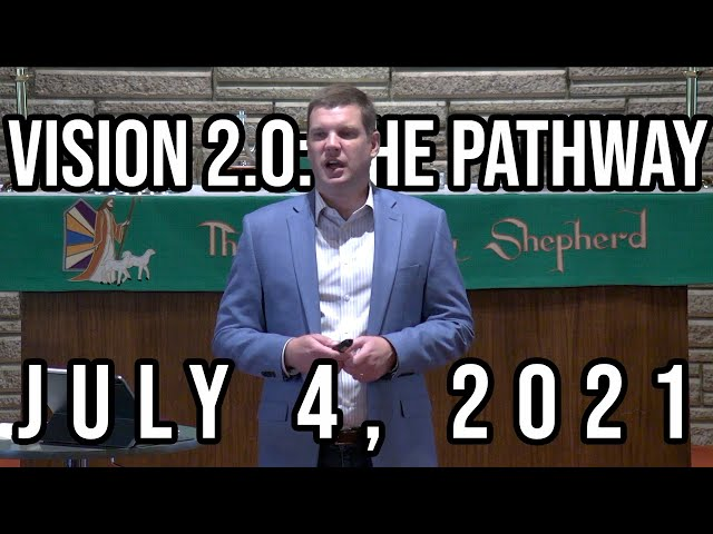 Vision 2.0: The Pathway