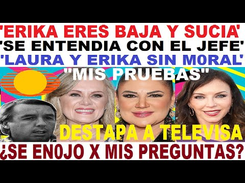 ERIKA BUENFIL amantes televisa LAURA FLORES embarrada ALEJANDRA AVALOS acusa ¿QUIEN MIENTE?