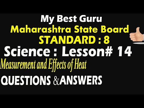 Measurement and Effects of Heat SSC Maharashtra State Board standard 8 Science Lesson No 14