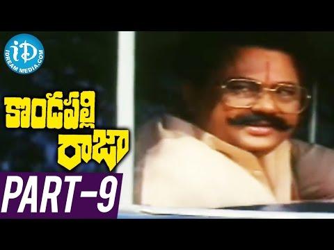 Kondapalli Raja Full Movie Part 9 ||...