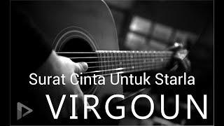 SURAT CINTA UNTUK STARLA - Virgoun ( akustik karaoke / instrumental / lirik )