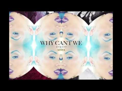 AI$HA - WHY CAN'T WE (PARTYNEXTDOOR / COME & SEE ME) 2016 R&B Aisha Abrera