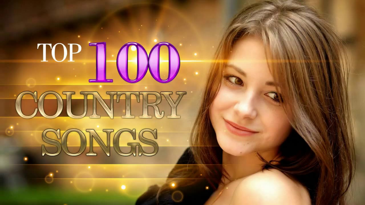 Top 100 Country Songs 2018 🎈 Best Country Songs 2018 🎈 Country Music  Playlist 2018