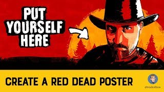Make A Read Dead Redemption 2 Poster With Photoshop Tutorial