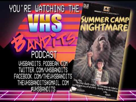Download VHS Bandits Ep56 Summer Camp Nightmare