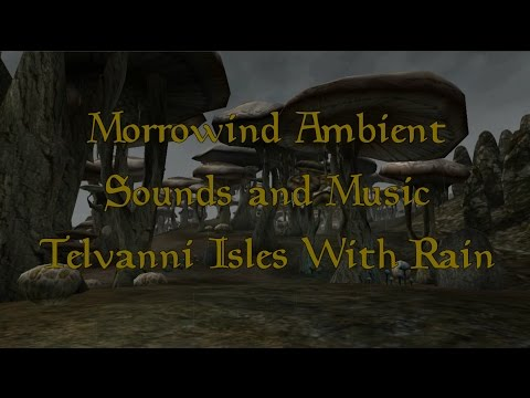 Morrowind Ambient Sounds and Music Telvanni Isles