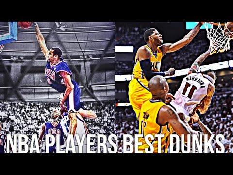 NBA Players Best Dunks