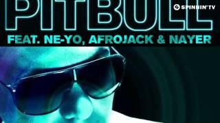 Pitbull feat. Ne-Yo, Afrojack   Nayer - Give Me Everything