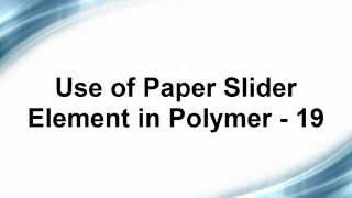 Free Phonegap + Android Material Design using Polymer - Use of Paper Slider Element in Polymer - 19