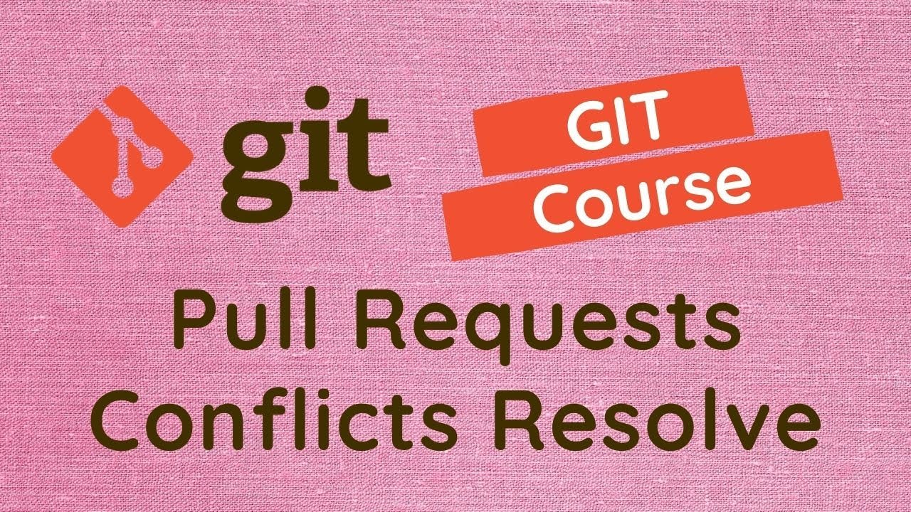 Resolve Conflicts When Pull Request Is Raised in Github Repo - #51
