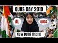 Quds Day 2019   Yomul Quds In Delhi, India   Jamiatul Fatima
