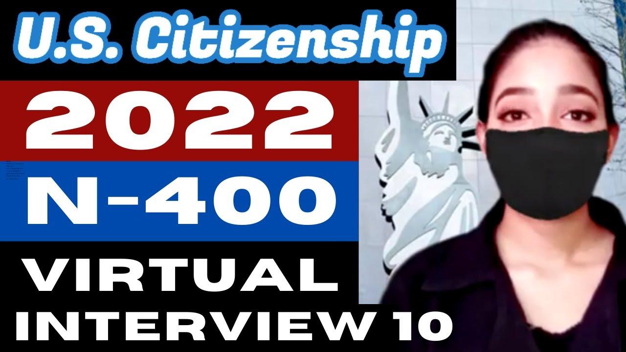 2021 Virtual Mock Interview 10 Naturalization US Citizenship (entrevista) ciudadania estadounidense
