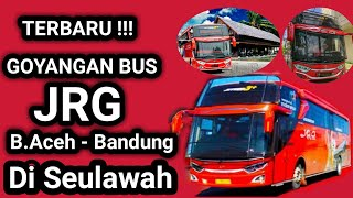 Bus Jrg Trayek Banda Aceh Bandung Di Seulawah Indo Original Youtube
