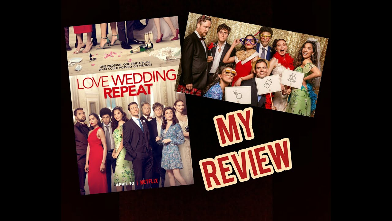 Love Wedding Repeat My Review Reaction Youtube