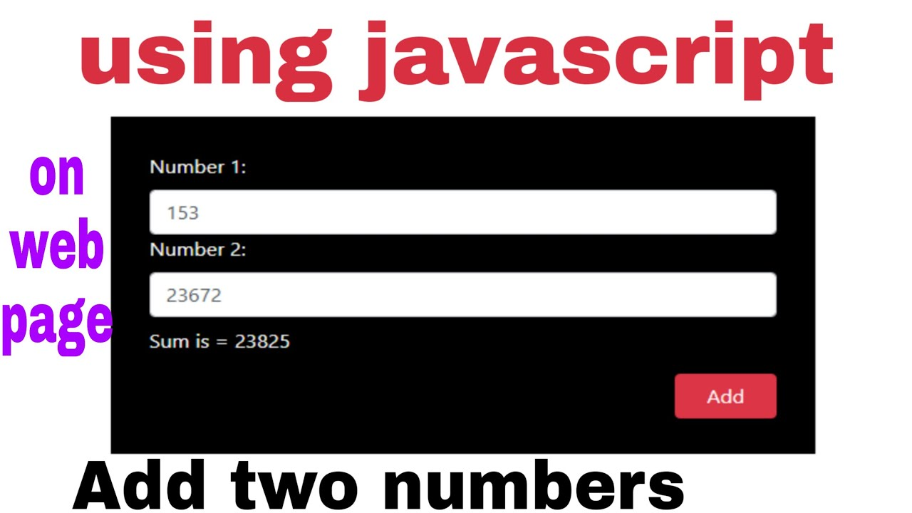 How to add two numbers on web page using javascript? | javascript lecture 6 | how to do this