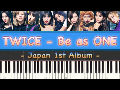 TWICE (트와이스) - Be as ONE Piano Cover