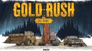 Gold Rush: The Game \ Золотая Лихорадка \ Аляска......копаем себе на новую технику