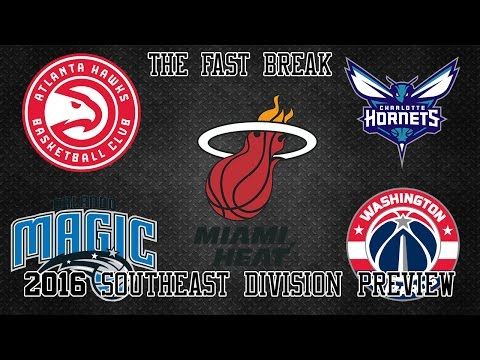 2016 NBA Southeast Division Preview (Part 1)
