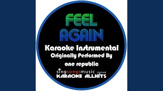 Feel Again (Originally Performed By One Republic) (Instrumental Version)