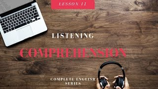Complete English Series Listening Comprehension Video Lesson 11 More Difficult