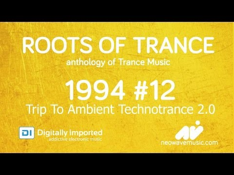 Neowave - Roots Of Trance 1994 (Part 12: Trip To Ambient Technotrance 2.0)